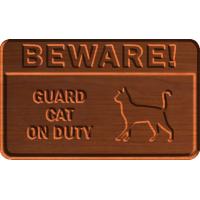Beware Guard Cat - CSF